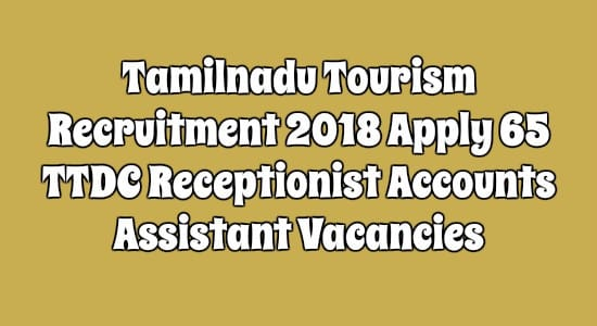 Tamilnadu Tourism Recruitment