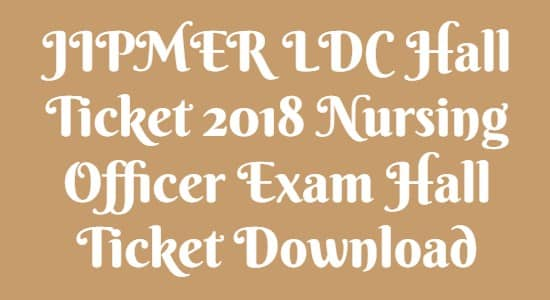 JIPMER LDC Hall Ticket