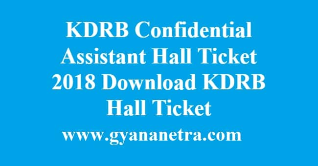 KDRB Confidential Assistant Hall Ticket