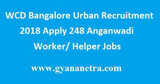 WCD Bangalore Urban Recruitment