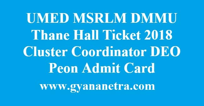 UMED MSRLM DMMU Thane Hall Ticket