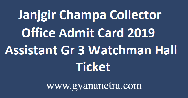 Janjgir Champa Collector Office Admit Card