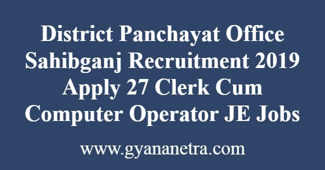District Panchayat Office Sahibganj Recruitment