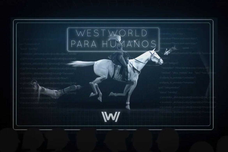 WESTWORLD-PARA-HUMANOS (1)
