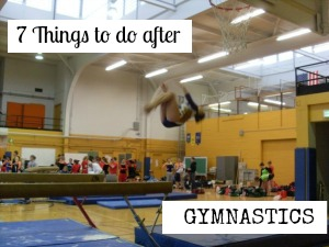 7 things to do after gymnastics