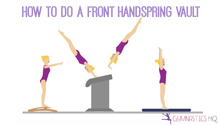 how to do a front handspring vault