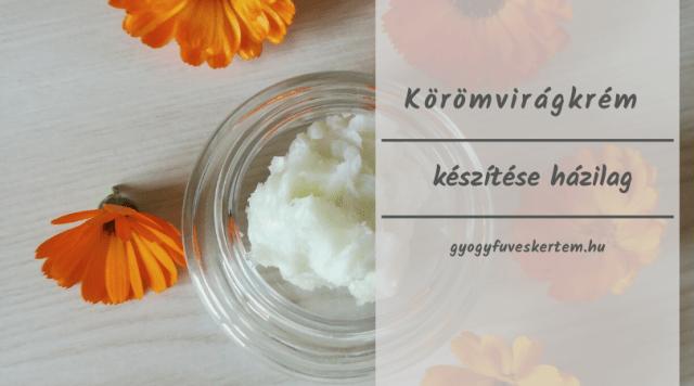 körömvirágkrém házilag