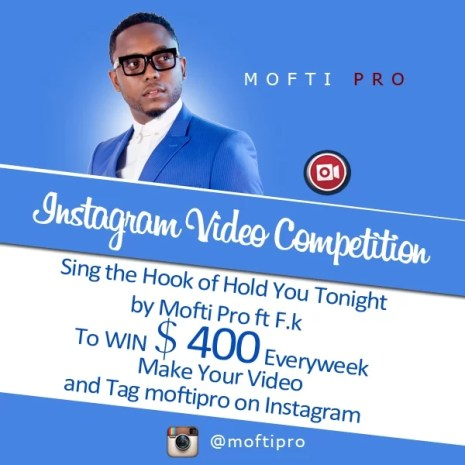 Mofti Pro Instagram Song Competition