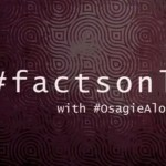 Fact Only with Osagie Alonge : Watch New Episode Where Osagie Breaks Down MAMAs, The Headies & AFRIMA Awards