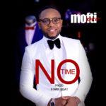 Music Premiere : Download Mofti Pro — No Time (Prod by Finni Beatz)