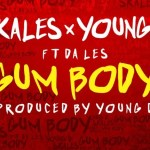 New Music: Download Skales X Yound D — Gum-Body Ft Da Les