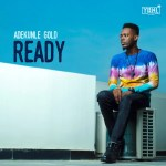 New Music: Download Adekunle Gold — Ready