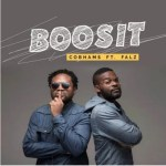 New Music : Download Cobhams Asuquo — Boosit Ft. Falz