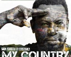 Modenine -- My Country Ft. Uchie & Amuta Cover Art