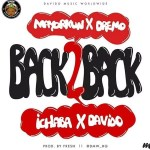 New Music: Download DMW — Back 2 Back Ft. Davido, Mayorkun, Dremo & Ichaba