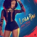 New Music: Download Lola Rae — One Time