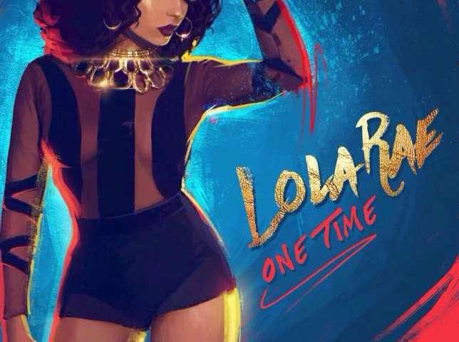 Lola Rae -- One Time