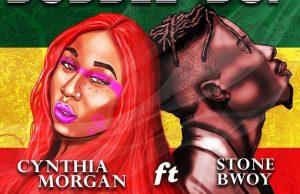 Cynthia Morgan -- Bubble Bup Ft. Stonebwoy Cover Art