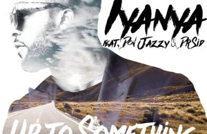 Iyanya -- Up To Something Ft. Don Jazzy & Dr Sid