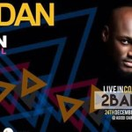 Ibadan are you Ready! 2Baba Announced to Headline Maiden Edition of Ibadan Countdown Festival 2016