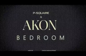 P-Square -- Bedroom Ft. Akon Cover Art