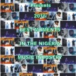 GY List : 2016 Best Moments in the Nigeria Music Industry