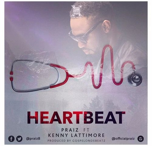 Praiz -- Heart Beat (Remix) ft. Kenny Lattimore Cover Art