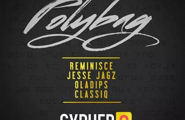Reminisce -- Polybag Ft. Jesse Jagz, Oladips & Classiq Cover Art