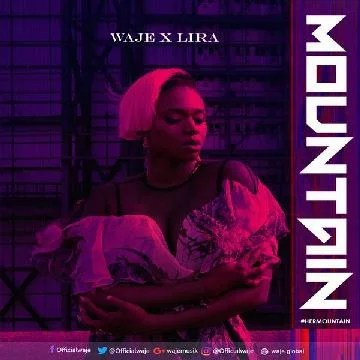 Waje -- Mountain Ft. Lira Cover Art