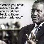 Dangote at 60 : 14 Powerful Quotes from Dangote that Will Inspire & Change Your Life Forever