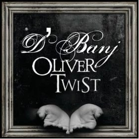 Oliver Twist Dbanj Song