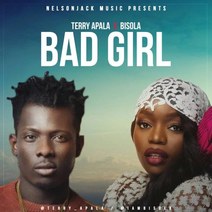 Terry Apala -- Bad Girl Ft. Bisola Cover Art