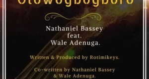 Nathaniel Bassey -- Olowogbogboro Ft. Wale Adenuga Cover Art