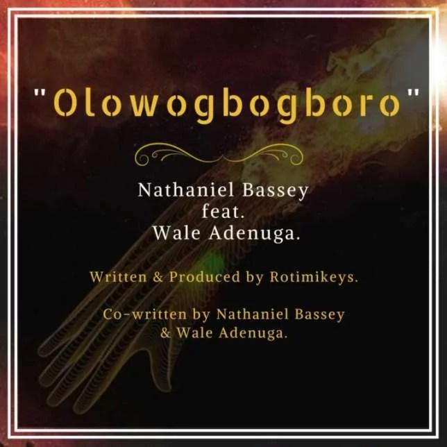 Nathaniel Bassey -- Olowogbogboro Ft. Wale Adenuga Cover Art