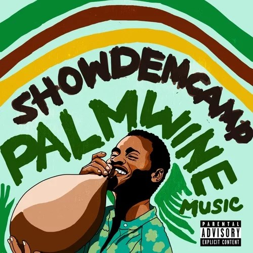 Show Dem Camp -- Palm Wine Music Vol.1 Cover Art