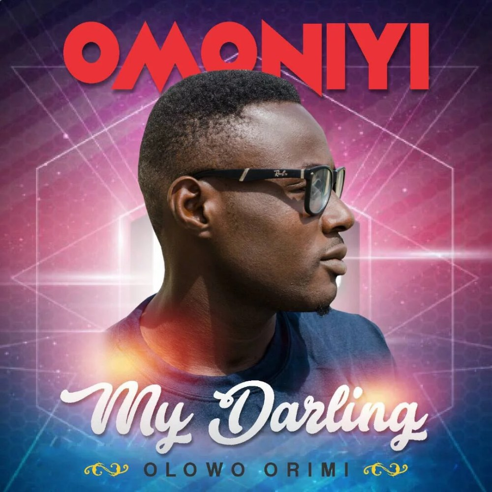 Omoniyi -- My Darling (Prod by Maybeat) Cover Art 00