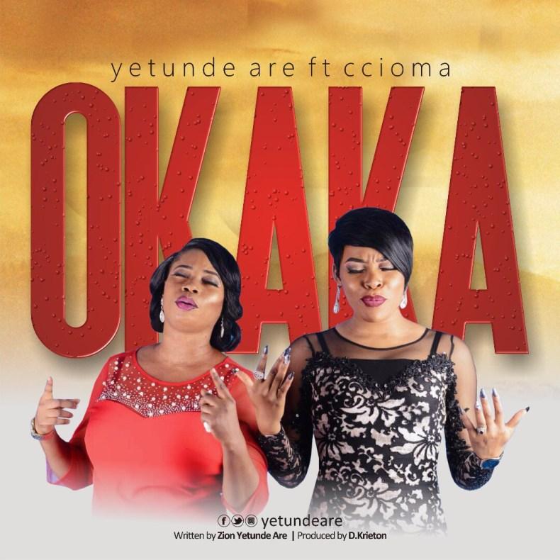 Yetunde Are -- Okaka Ft. Ccioma 00