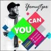 Yemy TPX -- You Can (Prod By Edwards Sunday)