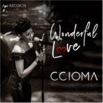 Music Premiere: Download Ccioma — Wonderful Love