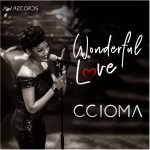 Music Premiere: Download Ccioma — Wonderful Love