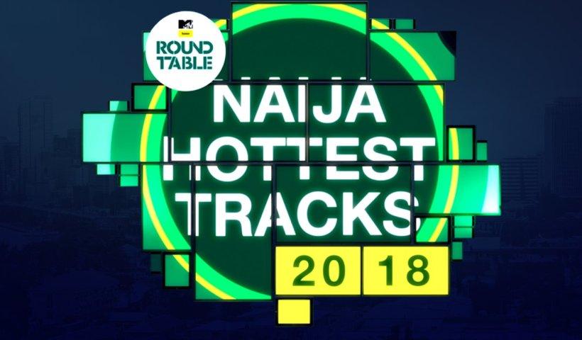 2018 Top 20 Hottest Naija Tracks