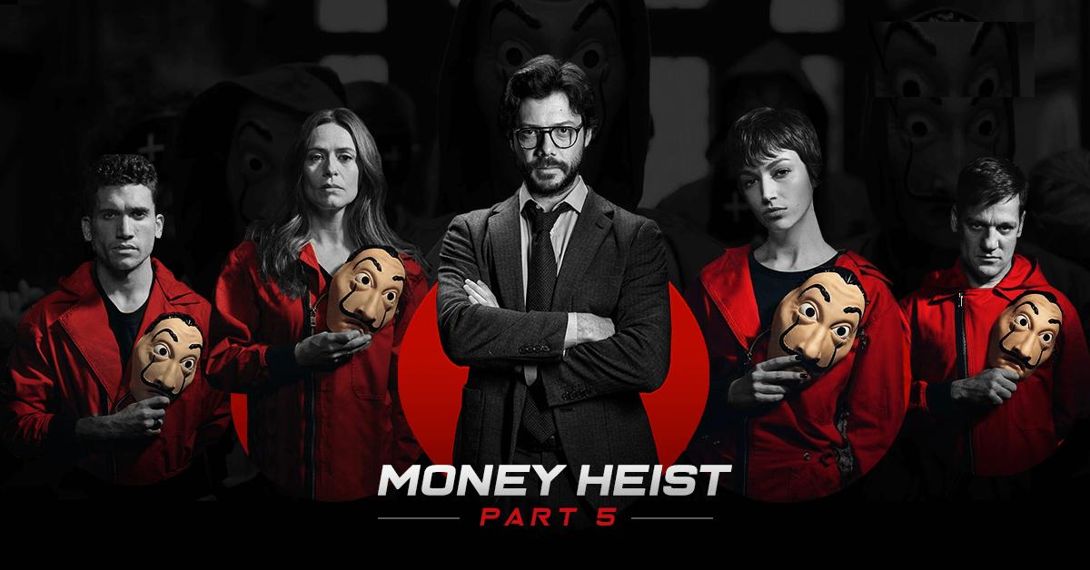 Download Money Heist Season 5 Full Episodes MP4 Video