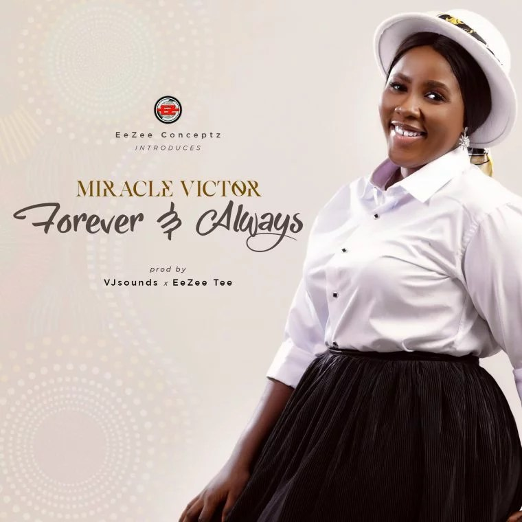 Forever And Always by Miracle Victor