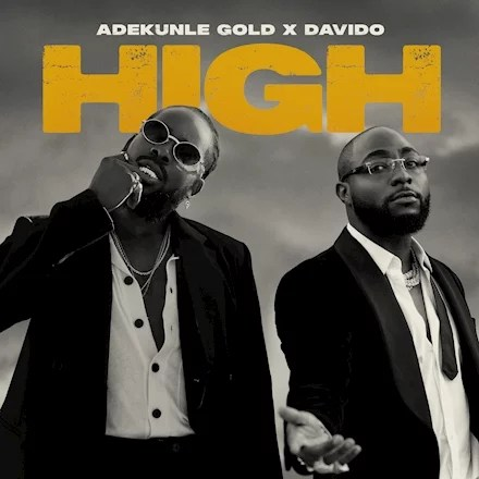 High By Adekunle Gold Ft. Davido