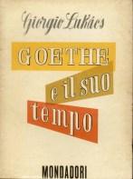 Goethe e il suo tempo