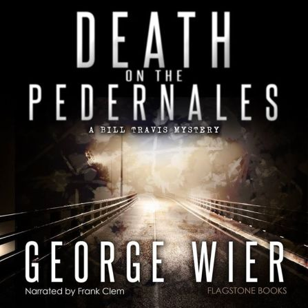Death on the Pedernales Audio