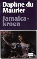 Jamaica kroen af Daphne Du Maurier