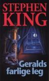 Geralds farlige leg af Stephen King