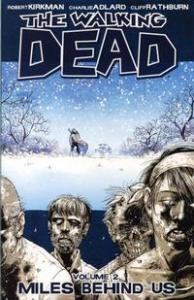 Miles Behind Us - Walking Dead: 2 af Robert Kirkman