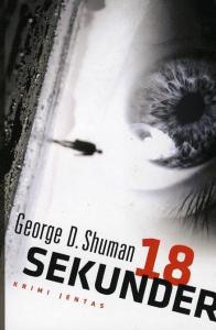 18 sekunder af George D. Shuman